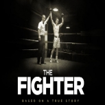 The Fighter, historia de un vencedor